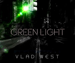 "Vlad West - ""Green Light"" (2015)"